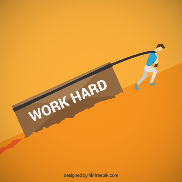 Endure all the pain of hard work